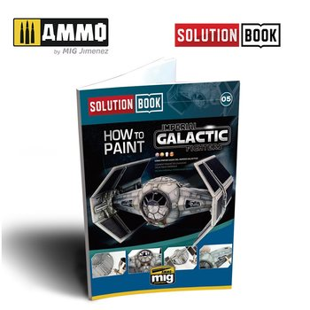 Solution-Book.-How-To-Paint-Imperial-Galactic-Fighters-(Multilingual-Book)